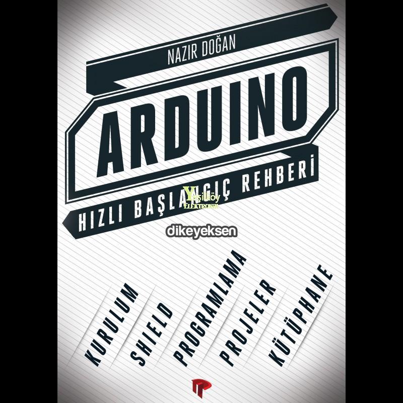 Arduino Hızlı Başlangıç Rehberi